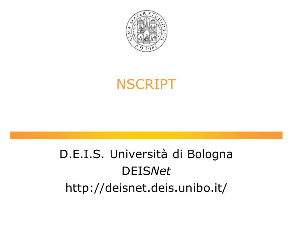 IC3N 2000 NSCRIPT D.E.I.S. Università di Bologna DEISNet http://deisnet.deis.unibo.it/