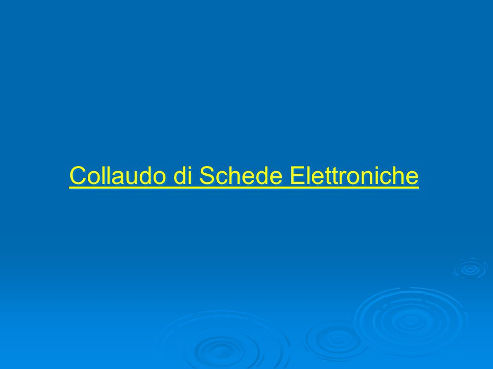 Le Schede Elettroniche… L'aumento della densità di integrazione di componenti in una scheda elettronica, ha ridotto gli spazi per le piazzole di test.