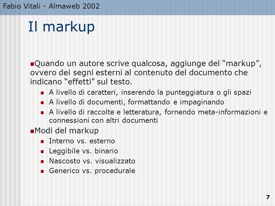 Fabio Vitali - Almaweb 2002 28 I frame I frame servono per dividere la finestra in più zone indipendenti ed associare a ciascuna di loro un documento diverso.