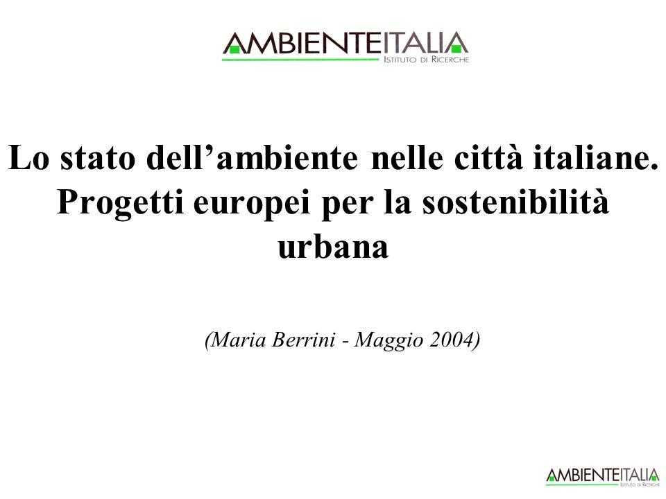 Lo stato dell'ambiente nelle città italiane.