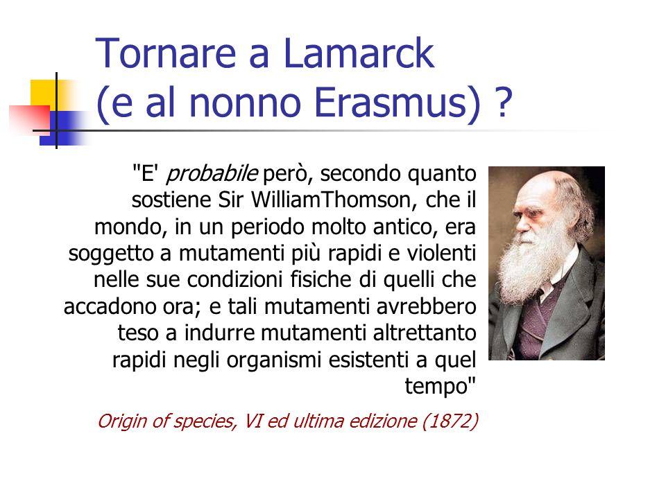 Tornare a Lamarck (e al nonno Erasmus) ?