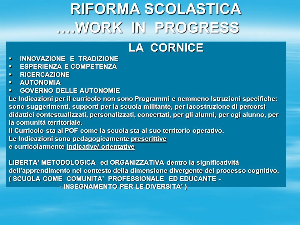 PUNTI DI FORZA DELL'ORGANIZZAZIONE DEL CURRICOLO  VISIONE UNITARIA del curricolo ( dall'infanzia alla scuola sec.