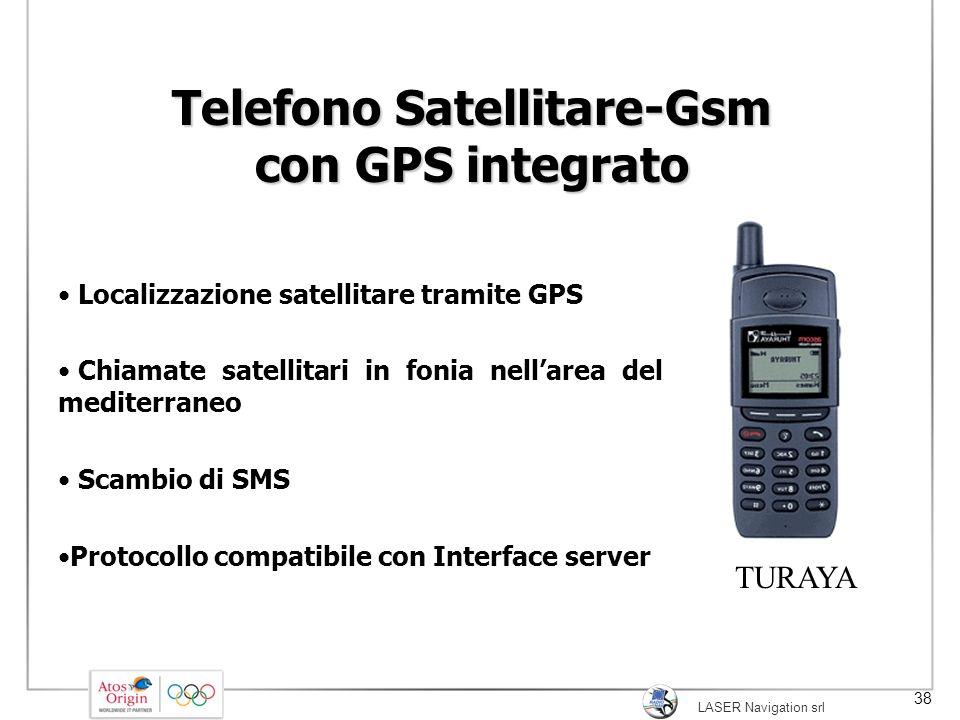 LASER Navigation srl 38 Telefono Satellitare-Gsm con GPS integrato Localizzazione satellitare tramite GPS Chiamate satellitari in fonia nell'area del