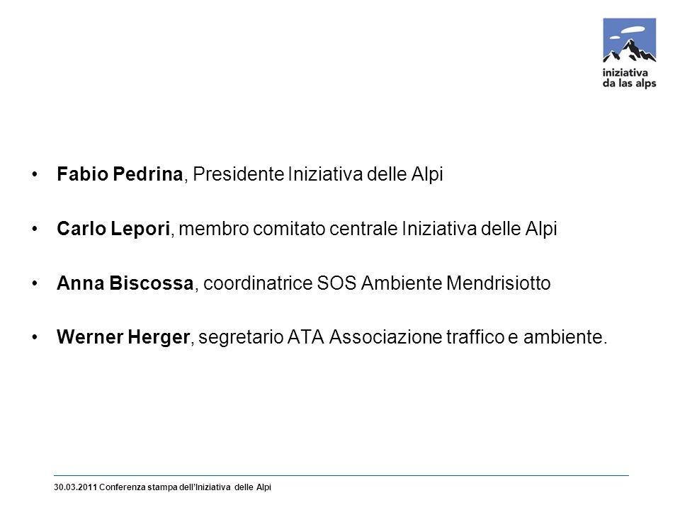Fabio Pedrina, Presidente Iniziativa delle Alpi Carlo Lepori, membro comitato centrale Iniziativa delle Alpi Anna Biscossa, coordinatrice SOS Ambiente Mendrisiotto Werner Herger, segretario ATA Associazione traffico e ambiente.
