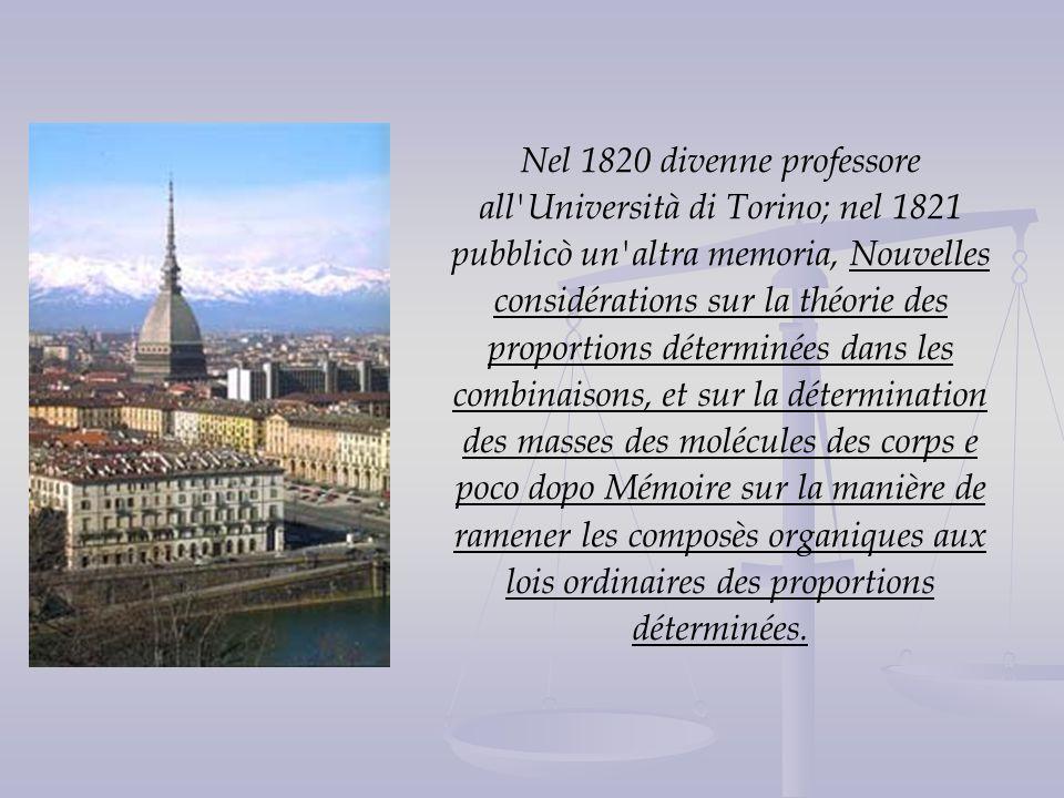 Nel 1820 divenne professore all'Università di Torino; nel 1821 pubblicò un'altra memoria, Nouvelles considérations sur la théorie des proportions déte