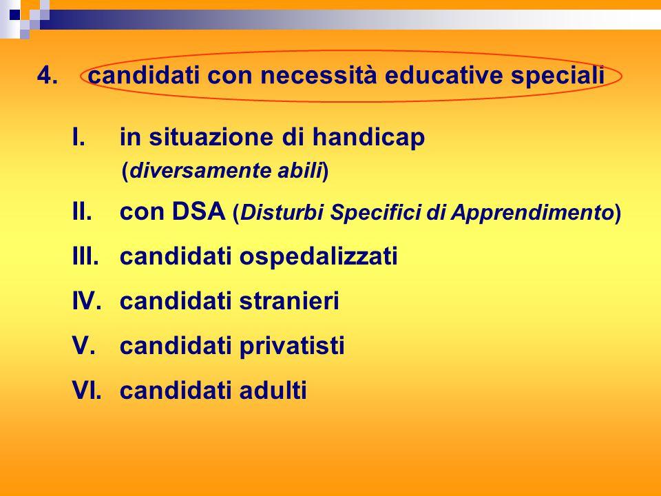 4. candidati con necessità educative speciali I.
