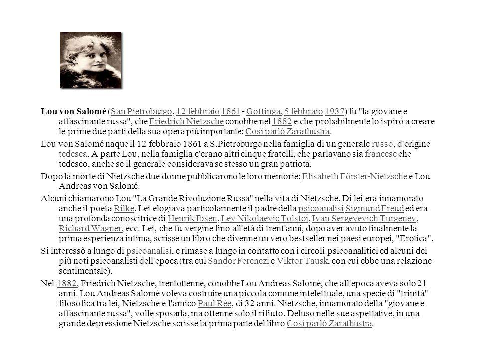 Lou von Salomé (San Pietroburgo, 12 febbraio 1861 - Gottinga, 5 febbraio 1937) fu