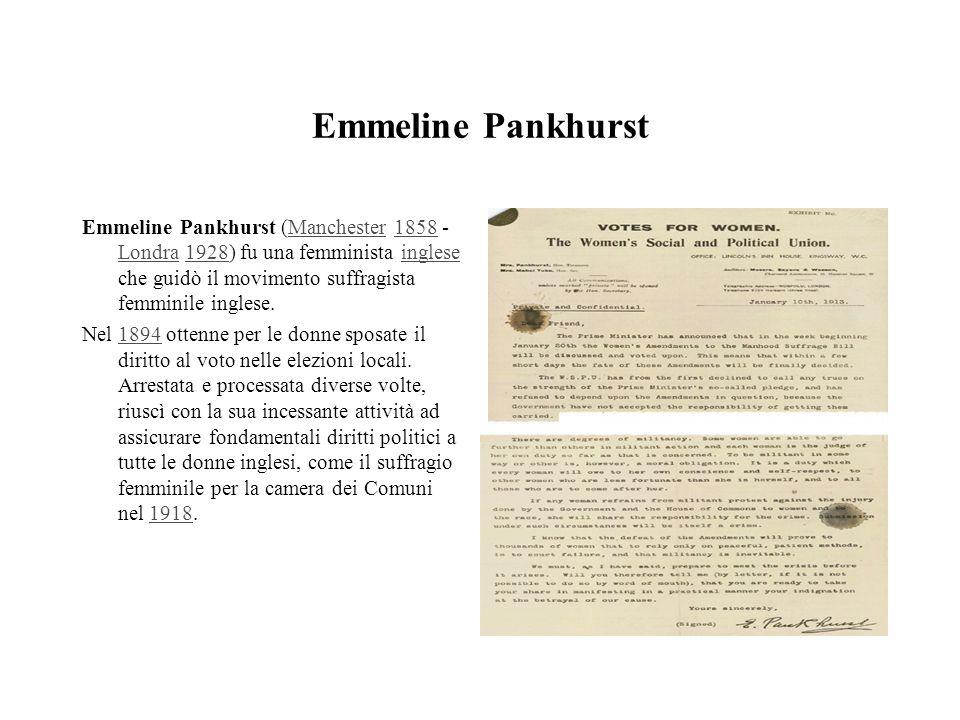 Emmeline Pankhurst Emmeline Pankhurst (Manchester 1858 - Londra 1928) fu una femminista inglese che guidò il movimento suffragista femminile inglese.M