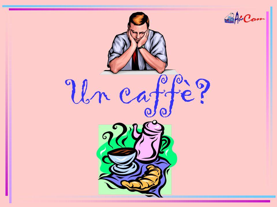 Un caffè