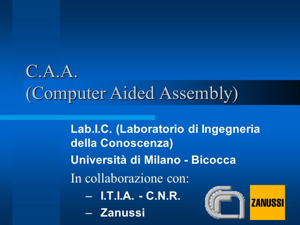 C.A.A. (Computer Aided Assembly) Lab.I.C.