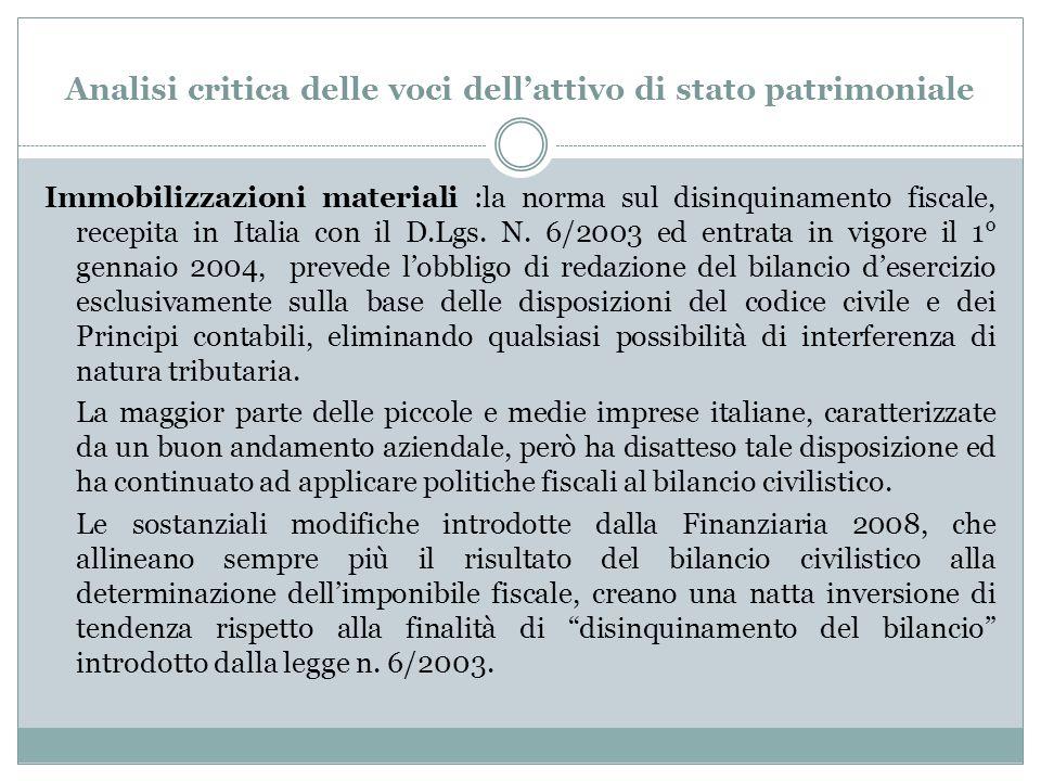 Analisi critica delle voci dell'attivo di stato patrimoniale Immobilizzazioni materiali :la norma sul disinquinamento fiscale, recepita in Italia con