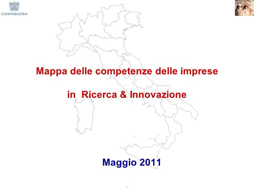 1 Mappa delle competenze delle imprese in Ricerca & Innovazione Maggio 2011