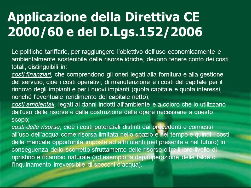 Applicazione della Direttiva CE 2000/60 e del D.Lgs.152/2006 Le politiche tariffarie, per raggiungere l'obiettivo dell'uso economicamente e ambientalm