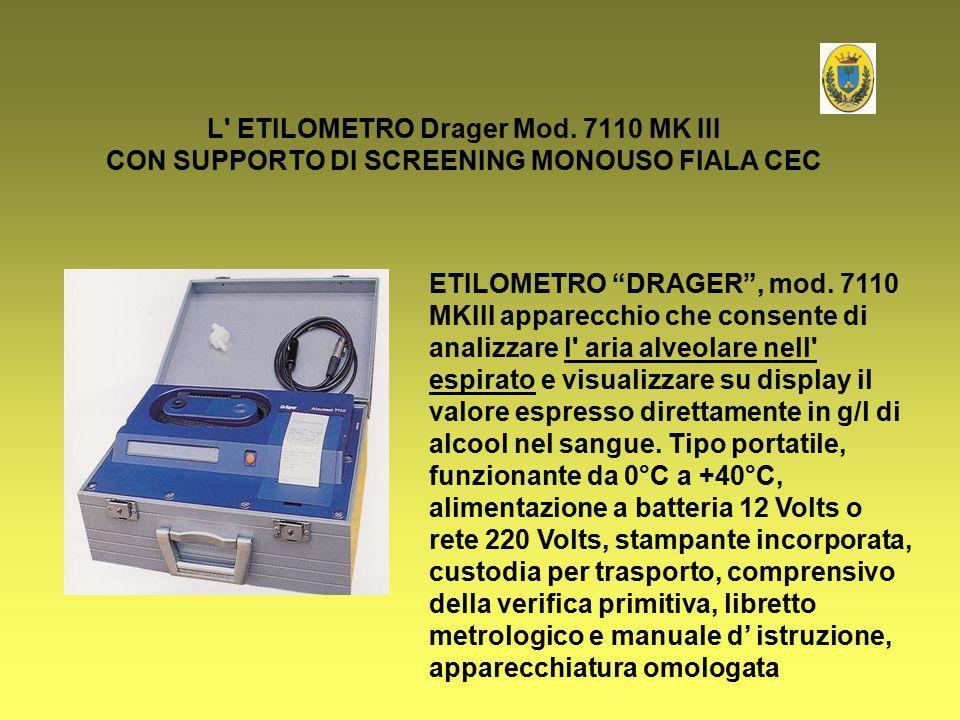 """L' ETILOMETRO Drager Mod. 7110 MK III CON SUPPORTO DI SCREENING MONOUSO FIALA CEC ETILOMETRO """"DRAGER"""", mod. 7110 MKIII apparecchio che consente di ana"""