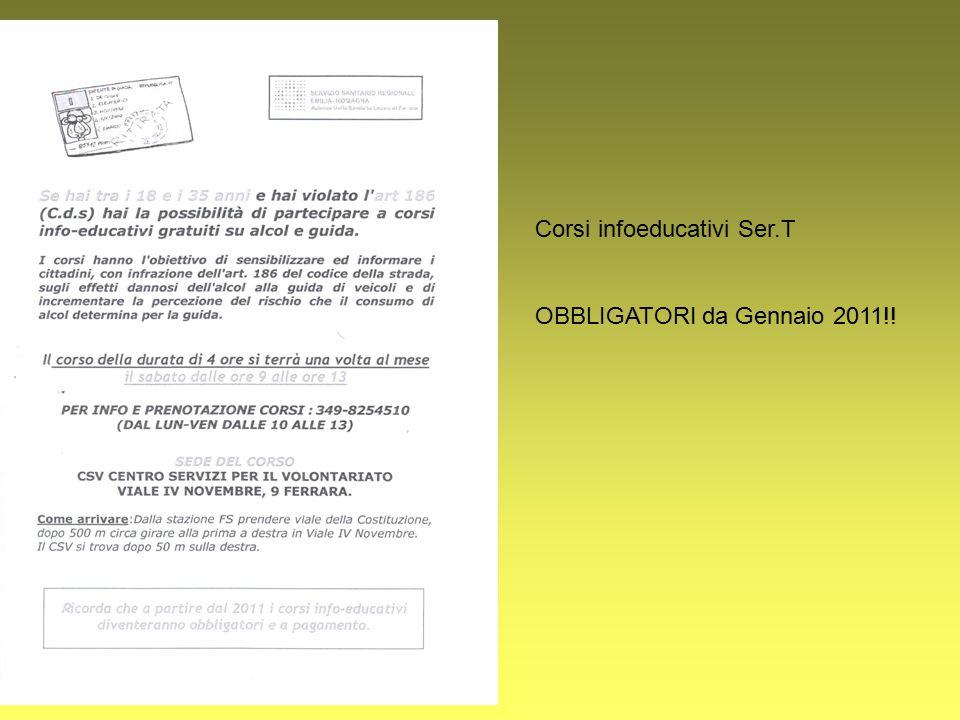 Corsi infoeducativi Ser.T OBBLIGATORI da Gennaio 2011!!