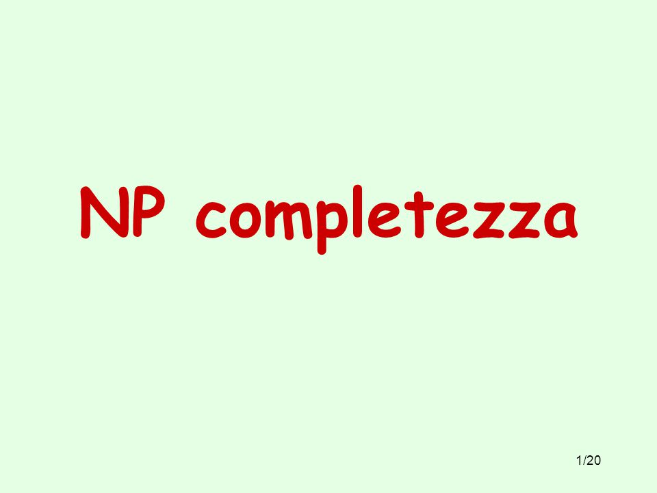 1/20 NP completezza