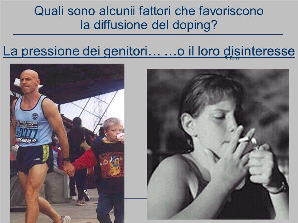 www.apel-pediatri.it aferrand@fastwebnet.it 9 Quali sono alcunii fattori che favoriscono la diffusione del doping.
