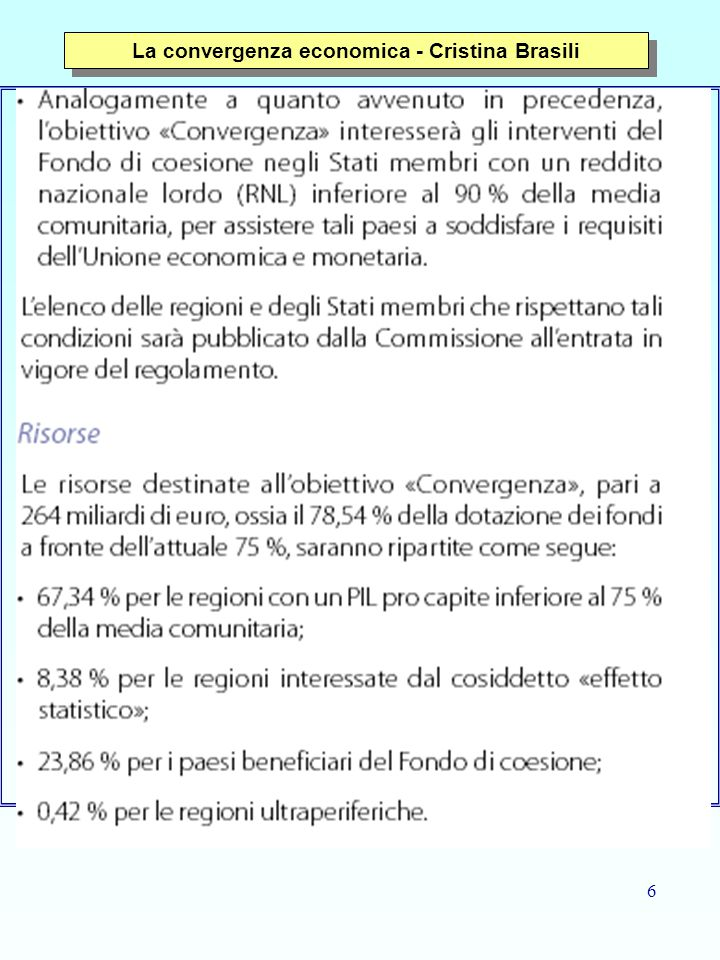 47 La convergenza economica: metodi non parametrici - Cristina Brasili The Convergence of the GDP per capita in the European Union regions Figure 2 – GDP per capita (PPS), 1995 (EU-15=100)