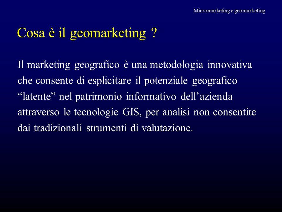 """Cosa è il geomarketing ? Il marketing geografico è una metodologia innovativa che consente di esplicitare il potenziale geografico """"latente"""" nel patri"""