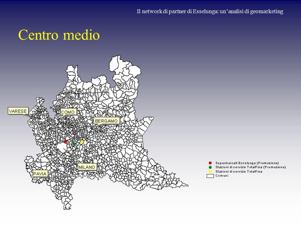 Centro medio Il network di partner di Esselunga: un'analisi di geomarketing