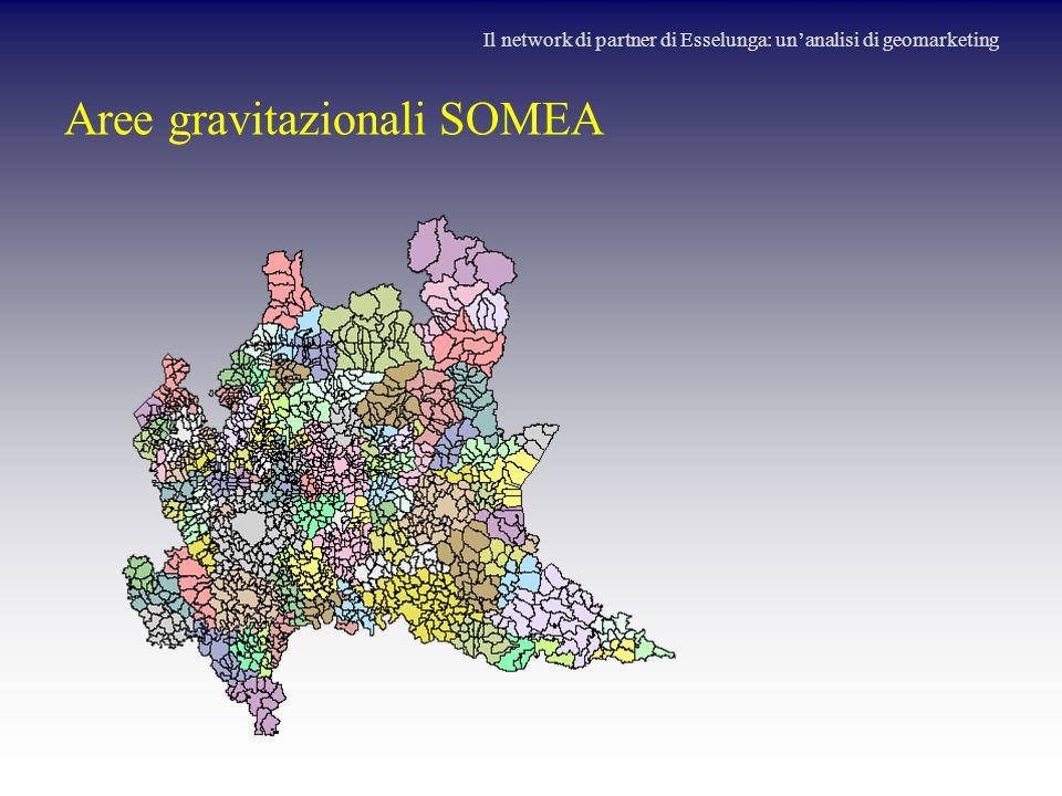 Aree gravitazionali SOMEA Il network di partner di Esselunga: un'analisi di geomarketing