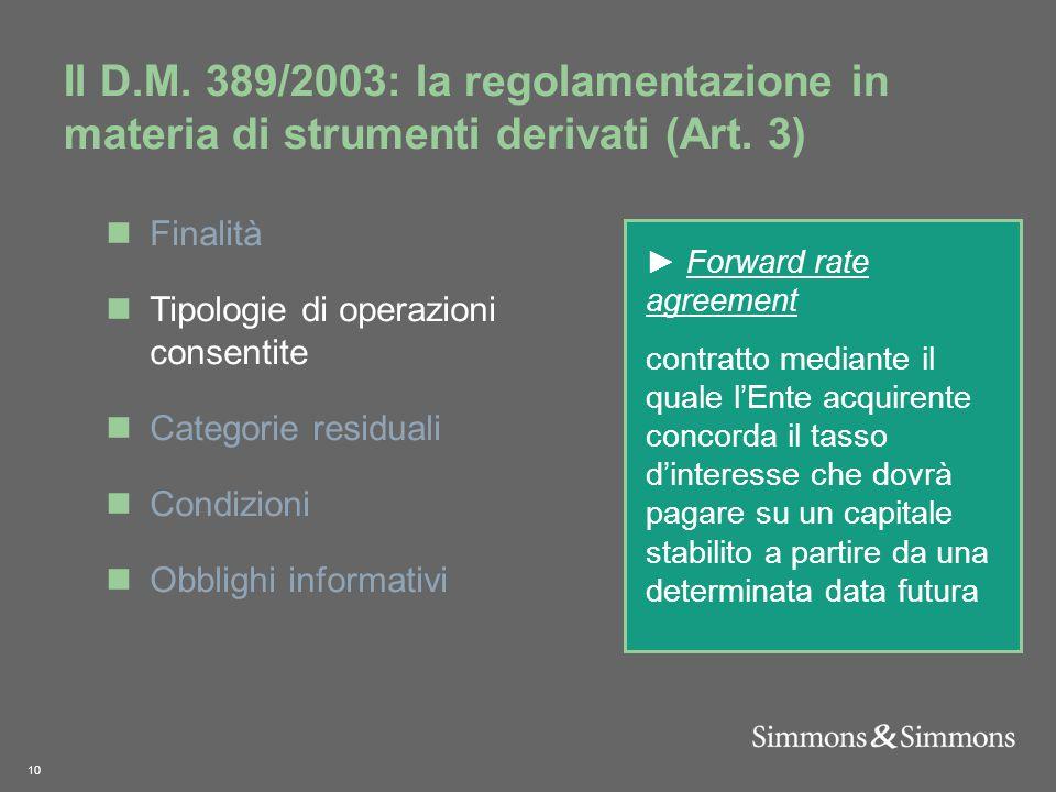 10 Il D.M. 389/2003: la regolamentazione in materia di strumenti derivati (Art.