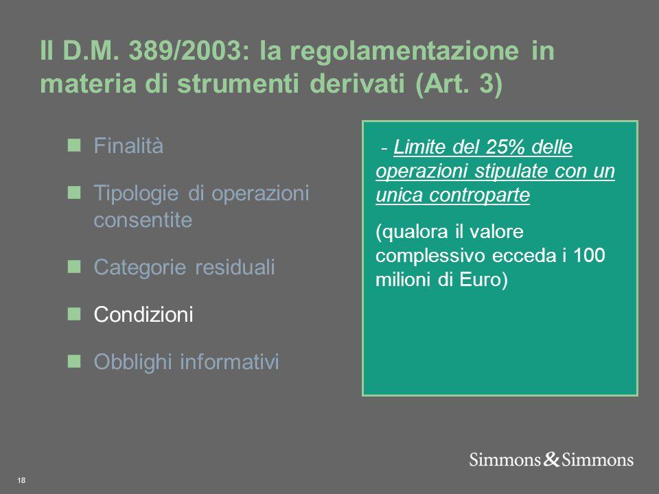 18 Il D.M. 389/2003: la regolamentazione in materia di strumenti derivati (Art.