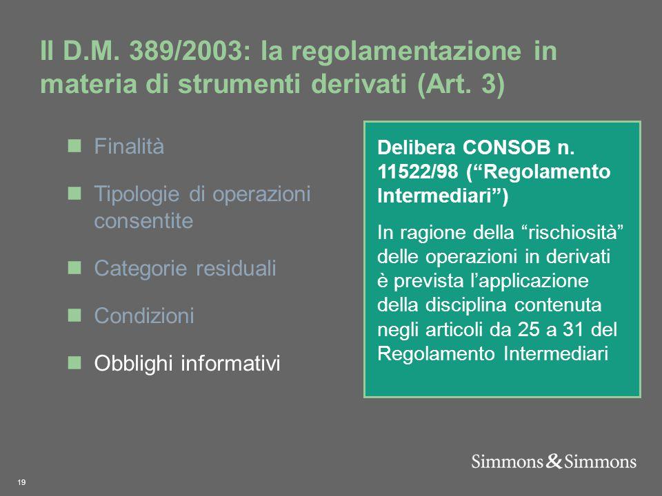 19 Il D.M. 389/2003: la regolamentazione in materia di strumenti derivati (Art.