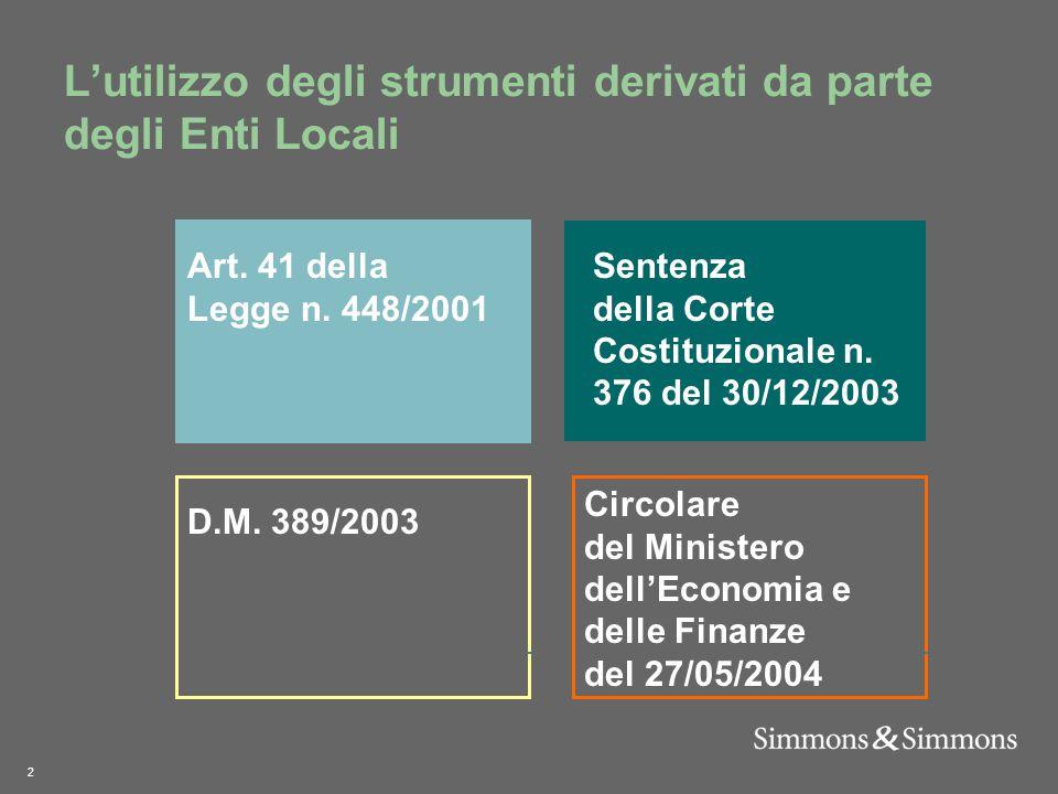 2 L'utilizzo degli strumenti derivati da parte degli Enti Locali D.M.