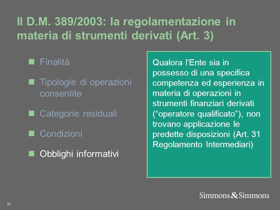 21 Il D.M. 389/2003: la regolamentazione in materia di strumenti derivati (Art.