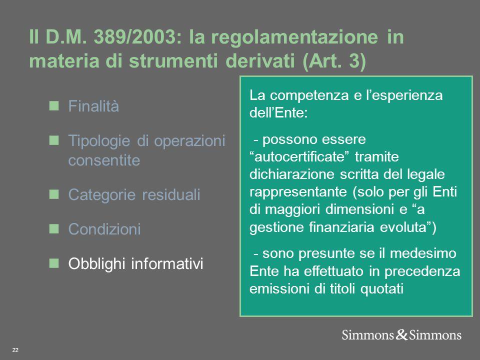 22 Il D.M. 389/2003: la regolamentazione in materia di strumenti derivati (Art.