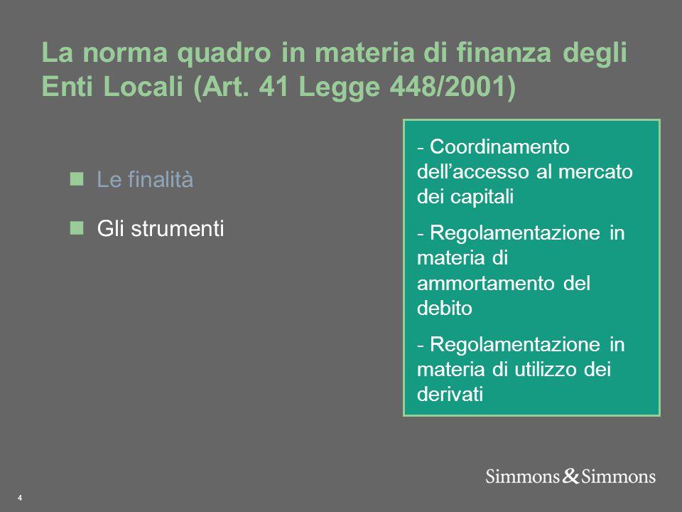 4 La norma quadro in materia di finanza degli Enti Locali (Art.