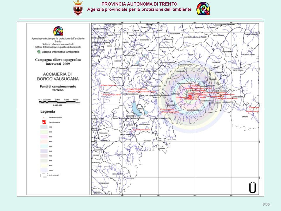 PROVINCIA AUTONOMA DI TRENTO Agenzia provinciale per la protezione dell'ambiente 6/35