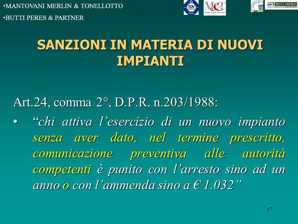 MANTOVANI MERLIN & TONELLOTTO BUTTI PERES & PARTNER 17 SANZIONI IN MATERIA DI NUOVI IMPIANTI Art.24, comma 2°, D.P.R.