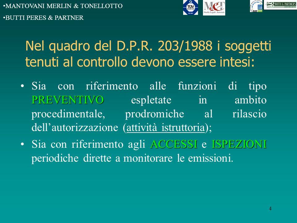 MANTOVANI MERLIN & TONELLOTTO BUTTI PERES & PARTNER 4 Nel quadro del D.P.R.