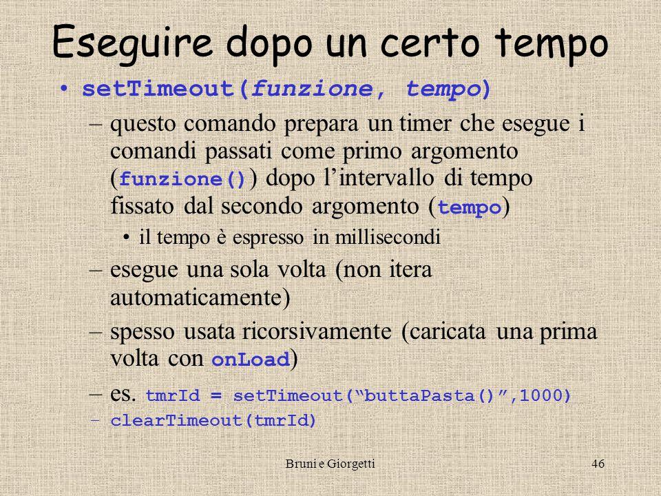 Bruni e Giorgetti45 Esempio: Orologio IIIOrologio … dataStr = ((giorno < 10) .