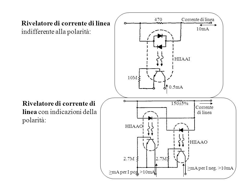 Rivelatore di corrente di linea indifferente alla polarità: Rivelatore di corrente di linea con indicazioni della polarità: 470 10M 0.5mA HIIAAI 10mA