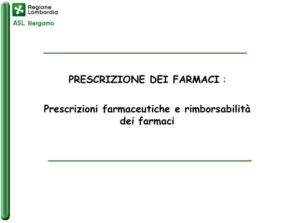 PRESCRIZIONE DEI FARMACI : Prescrizioni farmaceutiche e rimborsabilità dei farmaci