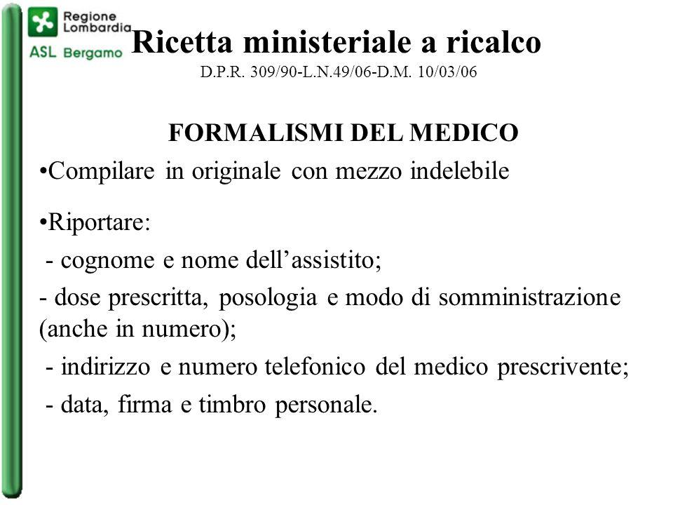 Ricetta ministeriale a ricalco D.P.R.309/90-L.N.49/06-D.M.