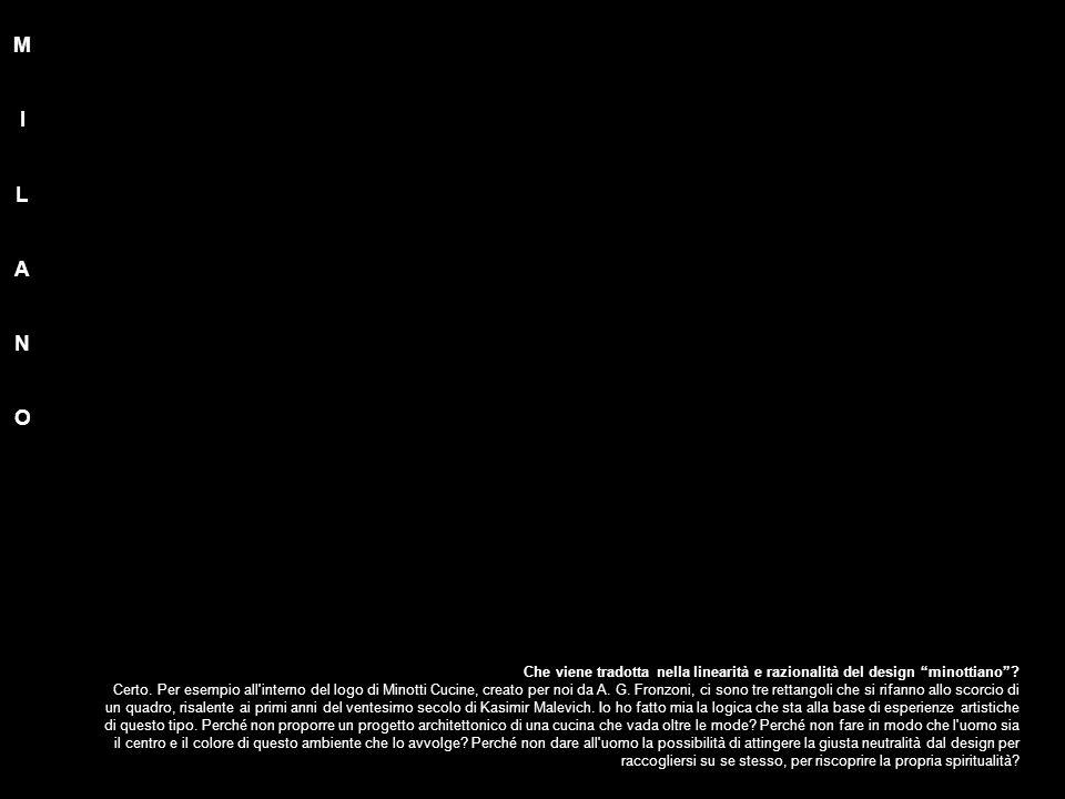 """Che viene tradotta nella linearità e razionalità del design """"minottiano""""? Certo. Per esempio all'interno del logo di Minotti Cucine, creato per noi da"""