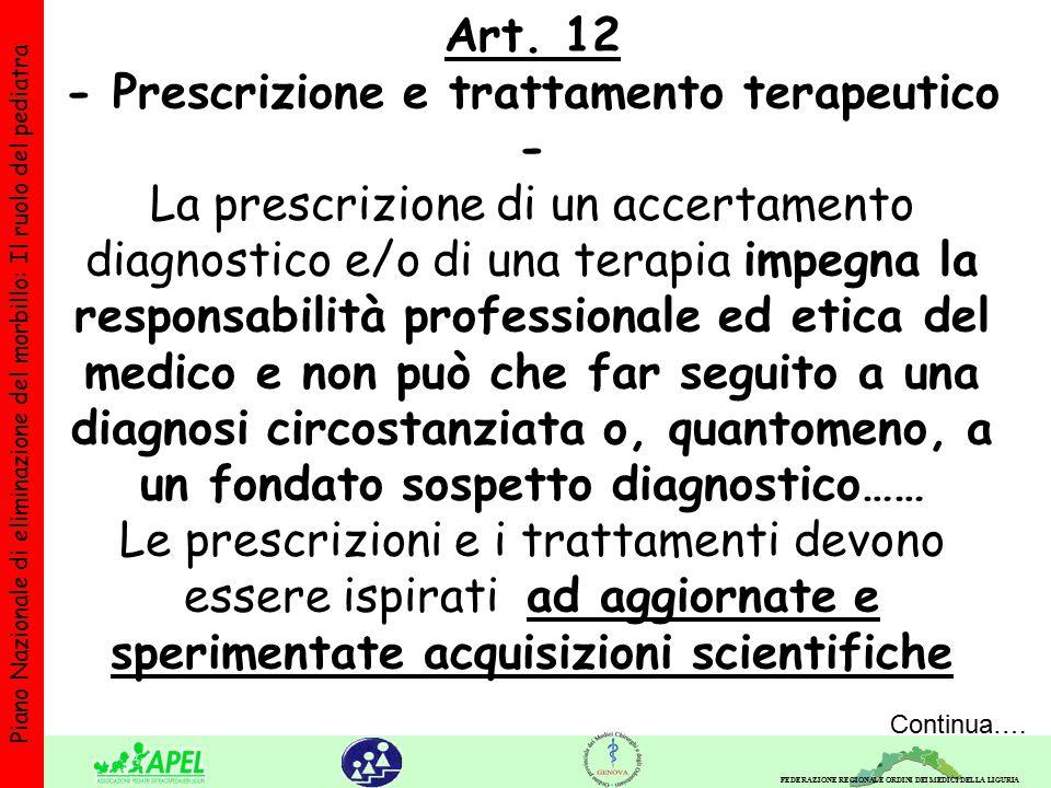 FEDERAZIONE REGIONALE ORDINI DEI MEDICI DELLA LIGURIA Piano Nazionale di eliminazione del morbillo: Il ruolo del pediatra Art.
