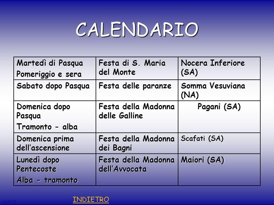 CALENDARIO Martedì di Pasqua Pomeriggio e sera Festa di S.