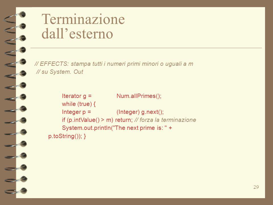 29 // EFFECTS: stampa tutti i numeri primi minori o uguali a m // su System.