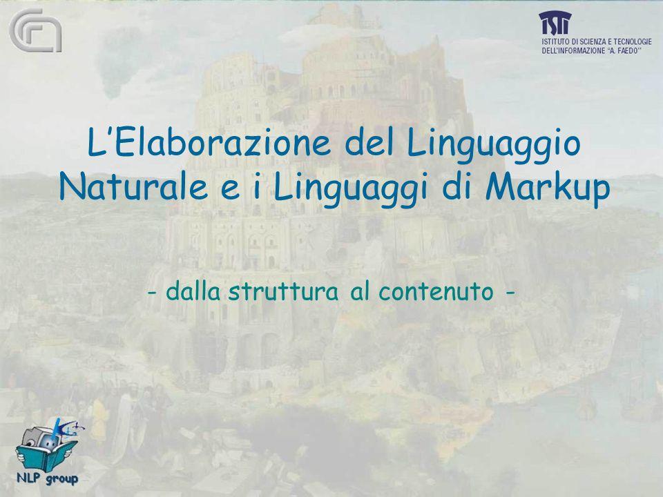 L'Elaborazione del Linguaggio Naturale e i Linguaggi di Markup - dalla struttura al contenuto -