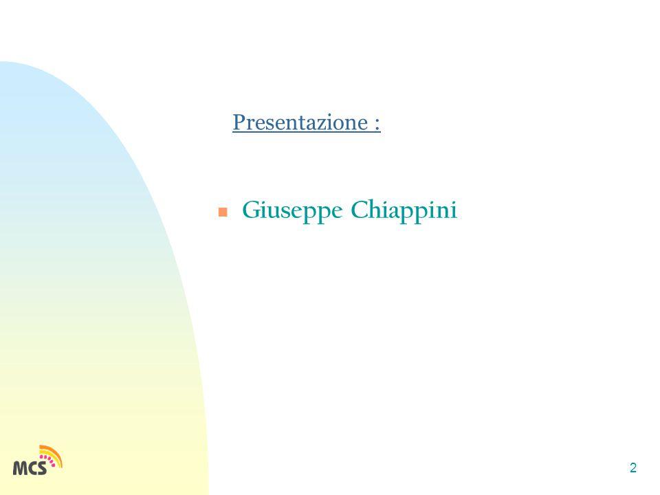 2 Presentazione : Giuseppe Chiappini