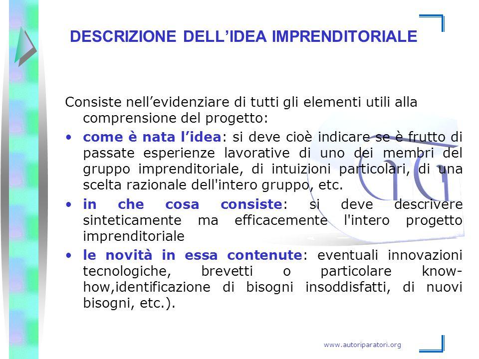 www.autoriparatori.org DESCRIZIONE DELL'IDEA IMPRENDITORIALE Consiste nell'evidenziare di tutti gli elementi utili alla comprensione del progetto: com