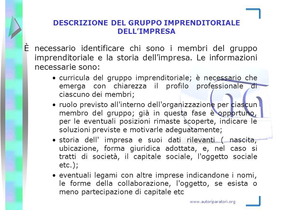 www.autoriparatori.org DESCRIZIONE DEL GRUPPO IMPRENDITORIALE DELL'IMPRESA È necessario identificare chi sono i membri del gruppo imprenditoriale e la