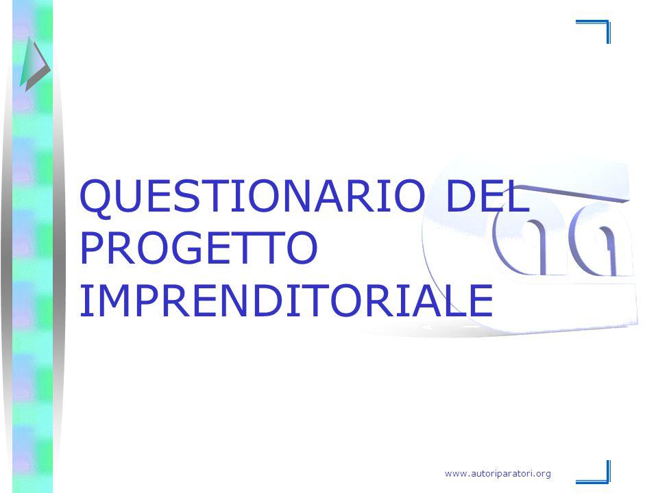 www.autoriparatori.org QUESTIONARIO DEL PROGETTO IMPRENDITORIALE