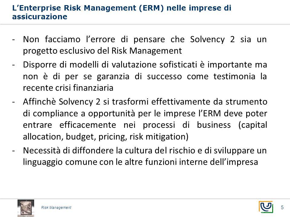 Risk Management L'Enterprise Risk Management (ERM) nelle imprese di assicurazione -Non facciamo l'errore di pensare che Solvency 2 sia un progetto esc