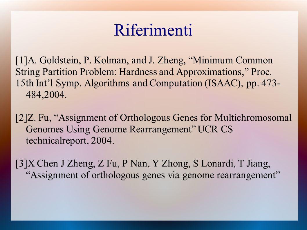 Riferimenti [1]A. Goldstein, P. Kolman, and J.
